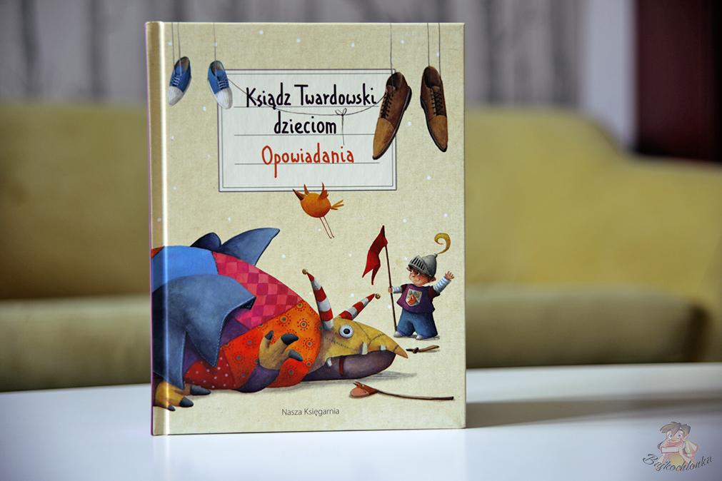 Ksiądz Twardowski Dzieciom Opowiadania Bajkochłonka
